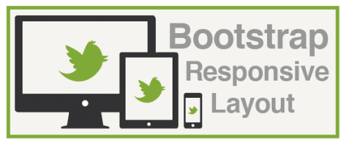 Bootstrap Based Responsive Layouts
