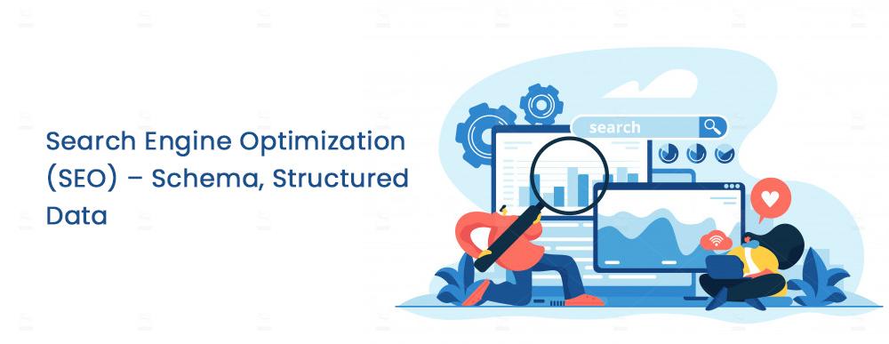 Search-Engine-Optimization (SEO) – Schema, Structured Data